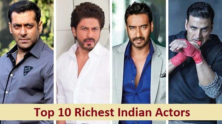 Top 10 Richest Indian Actors