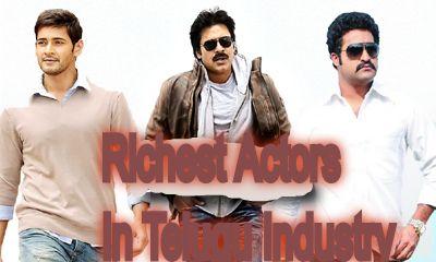 Richest Actors In Telugu Film Industry